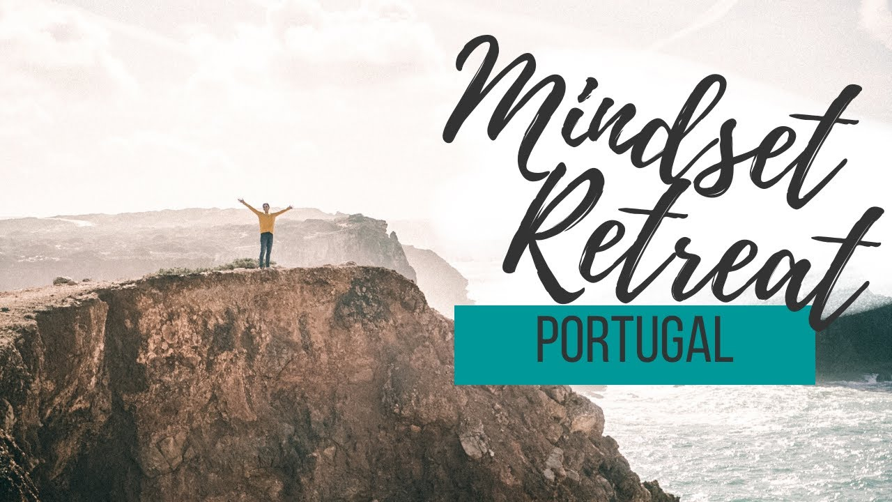 mindset retreat portugal